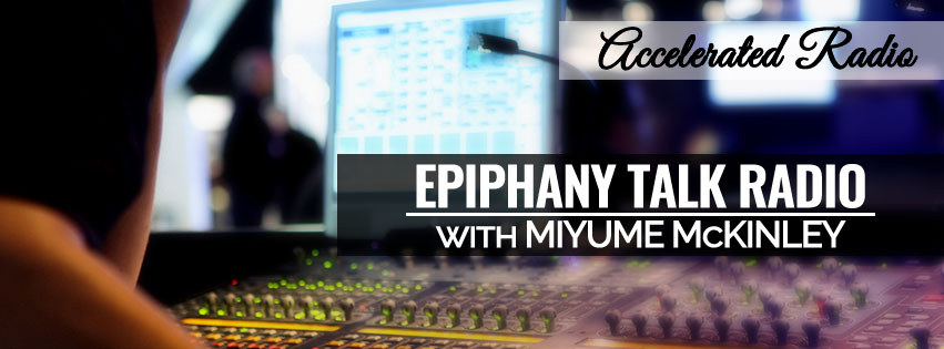 Dr. Mays on AcceleratedRadio.Net - Epiphany with Miyume