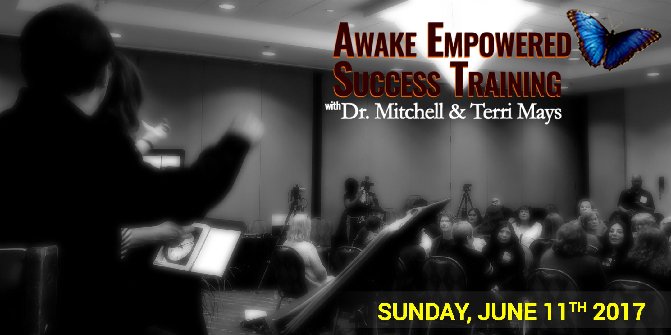 Awake Empowered Success Training (6/11/2017)